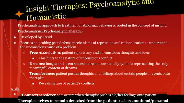 Insight Therapies: Psychoanalytic and Humanistic