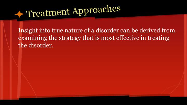 Treatment Approaches