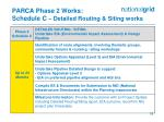 parca phase 2 works schedule c detailed routing siting works