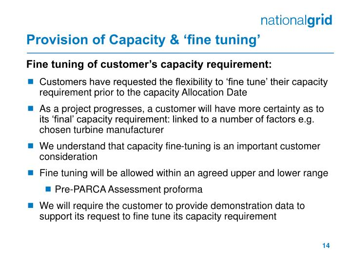 Provision of Capacity & 'fine tuning'