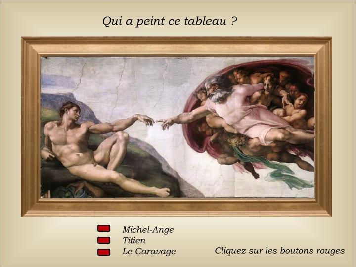 Qui a peint ce tableau?