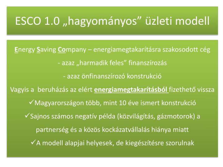 """ESCO 1.0 """"hagyományos"""" üzleti modell"""