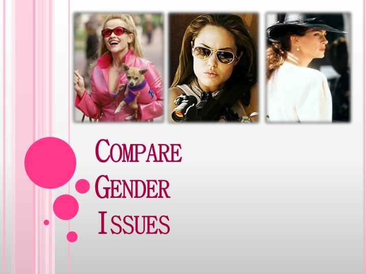 Compare Gender Issues