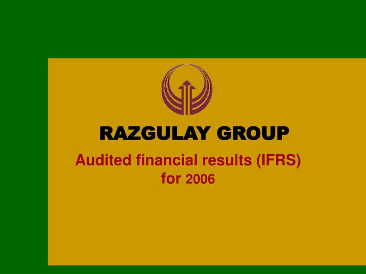 Audited financial results ifrs for 200 6