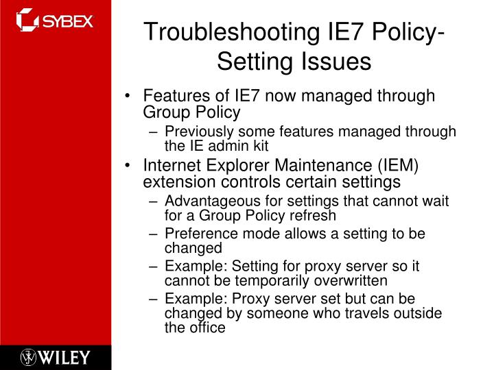 Troubleshooting ie7 policy setting issues