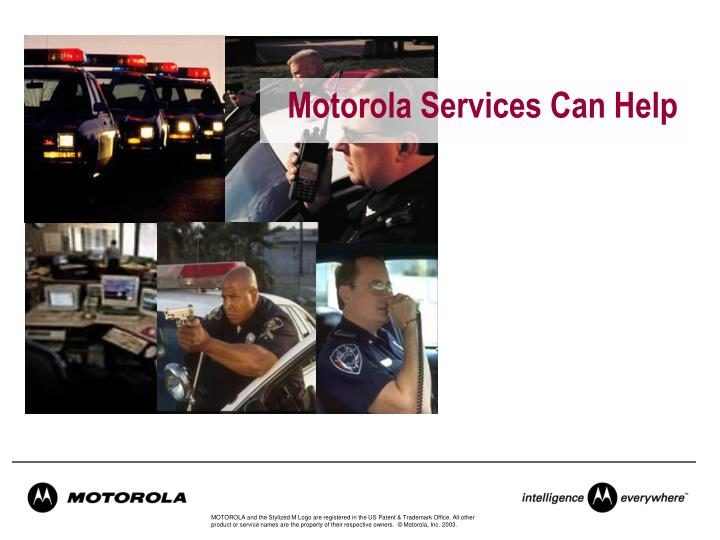 Motorola Services Can Help