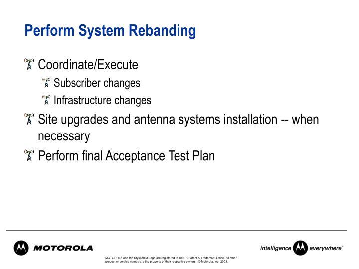 Perform System Rebanding