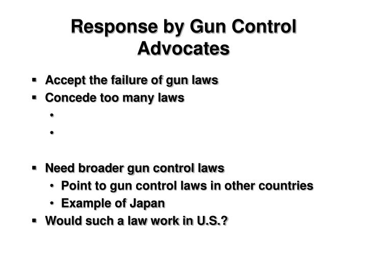 Response by Gun Control Advocates