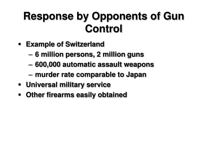 Response by Opponents of Gun Control