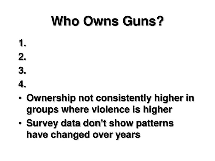 Who Owns Guns?
