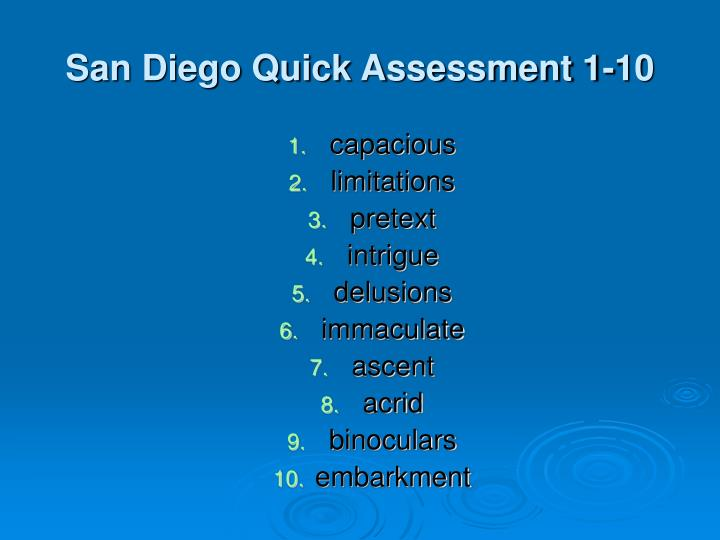 San Diego Quick Assessment 1-10