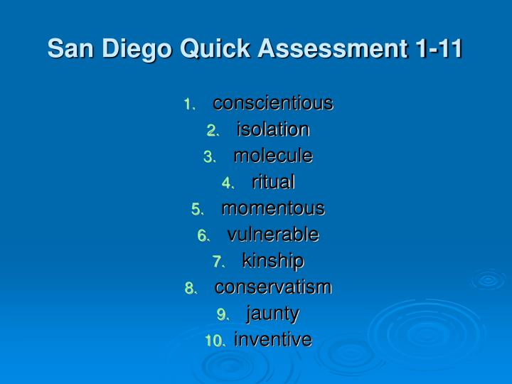 San Diego Quick Assessment 1-11