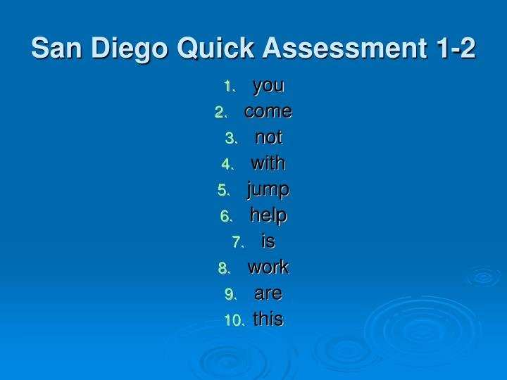 San Diego Quick Assessment 1-2