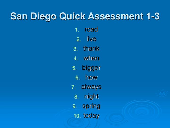 San Diego Quick Assessment 1-3