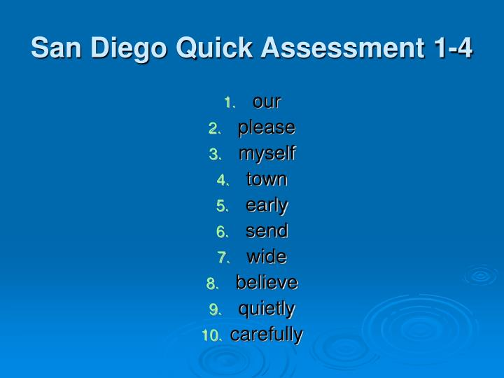 San Diego Quick Assessment 1-4