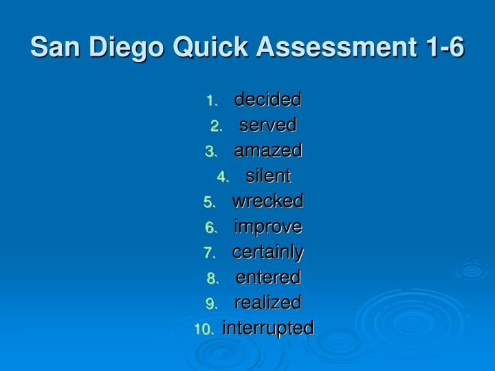 San Diego Quick Assessment 1-6