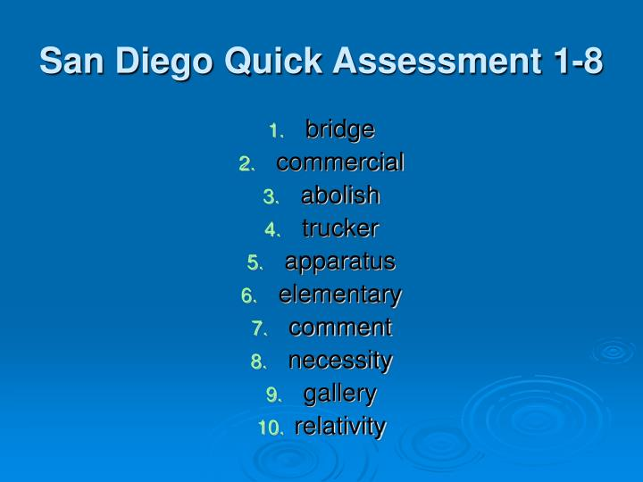 San Diego Quick Assessment 1-8