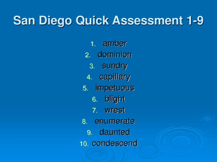 San Diego Quick Assessment 1-9