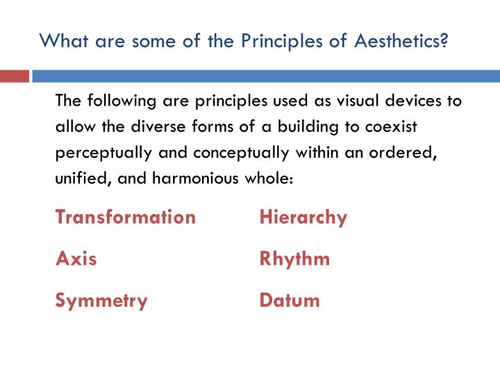 What are some of the Principles of Aesthetics?