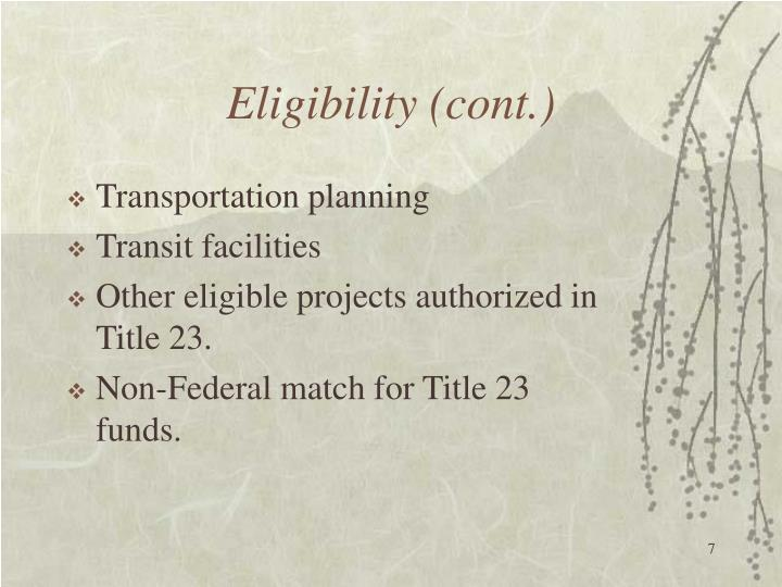 Eligibility (cont.)