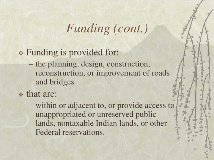 Funding (cont.)