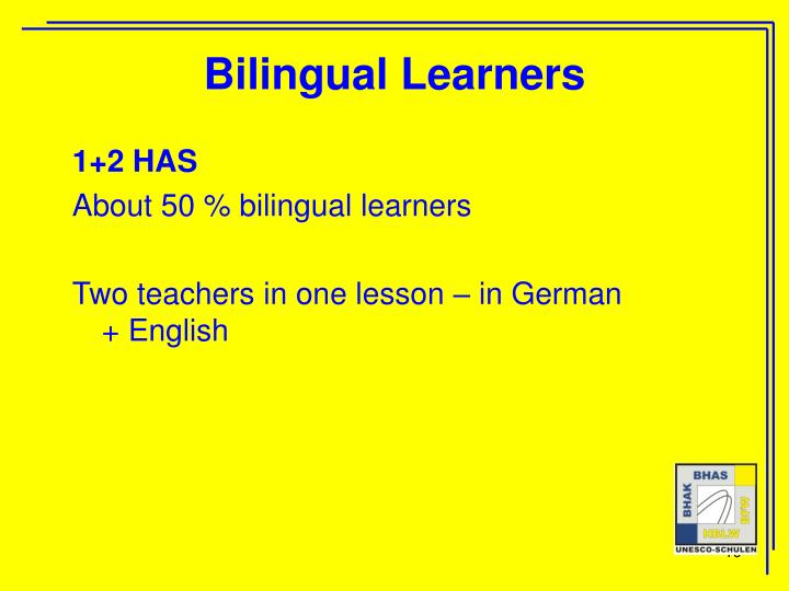 Bilingual Learners
