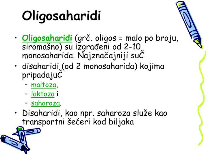 Oligosaharidi