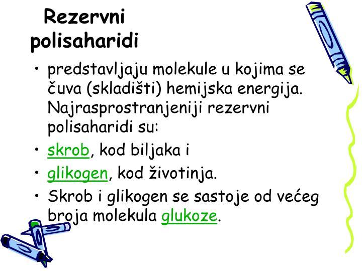 Rezervni polisaharidi