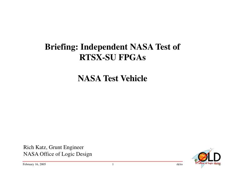 Briefing: Independent NASA Test of RTSX-SU FPGAs