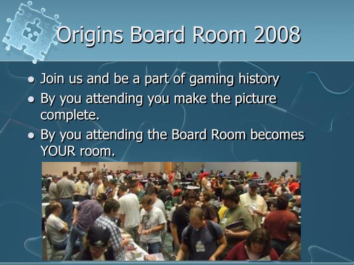 Origins board room 2008