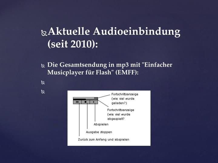 Aktuelle Audioeinbindung (seit