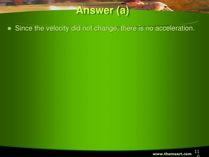 Answer (a)