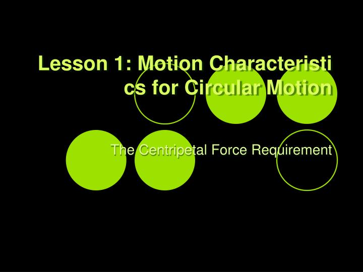 Lesson 1: Motion Characteristics for Circular Motion