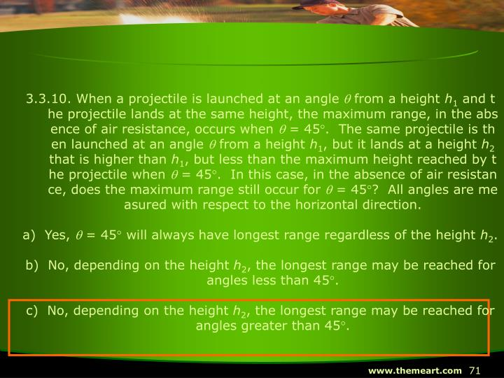 3.3.10. When a projectile is launched at an angle