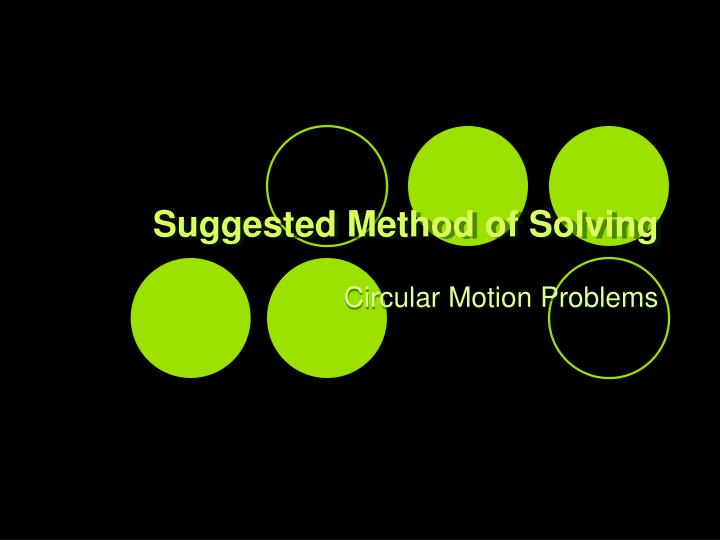 Suggested Method of Solving