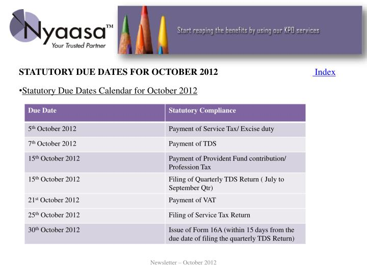 STATUTORY DUE DATES FOR OCTOBER 2012