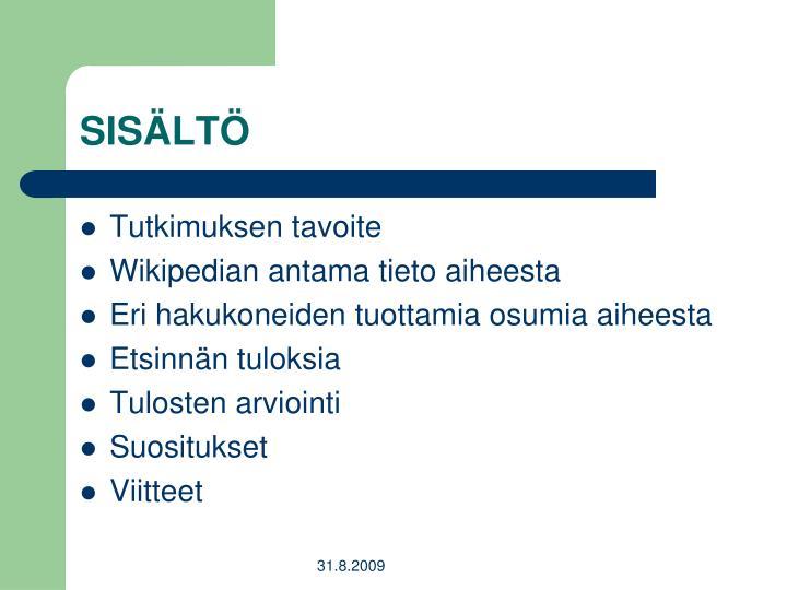 SISÄLTÖ