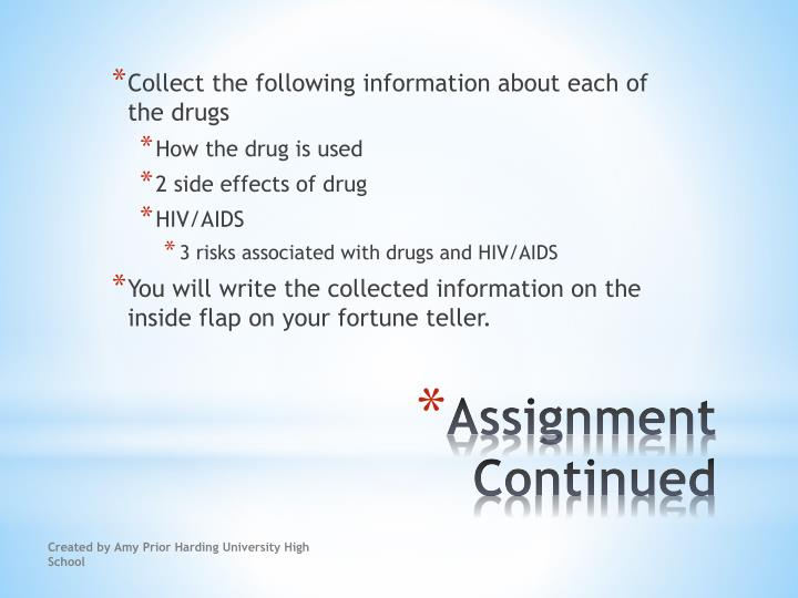 Collect the following information about each of the drugs