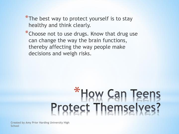 The best way to protect yourself is to stay healthy and think clearly.