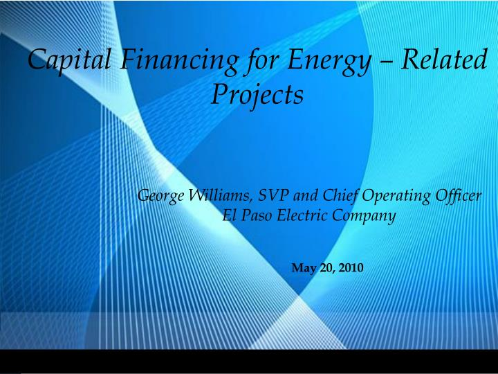Capital financing for energy related projects