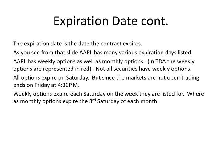 Expiration Date cont.