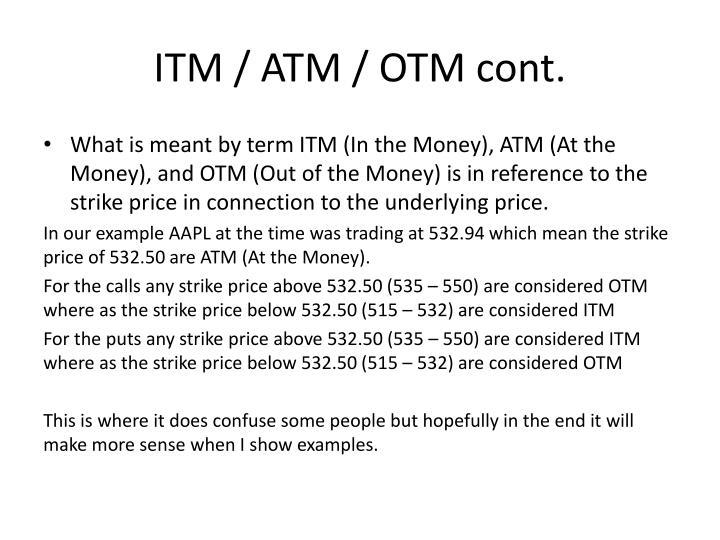 ITM / ATM / OTM cont.