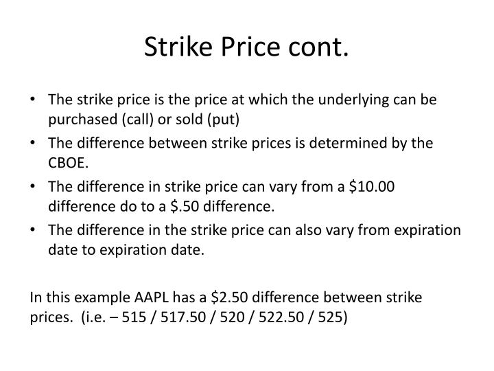 Strike Price cont.