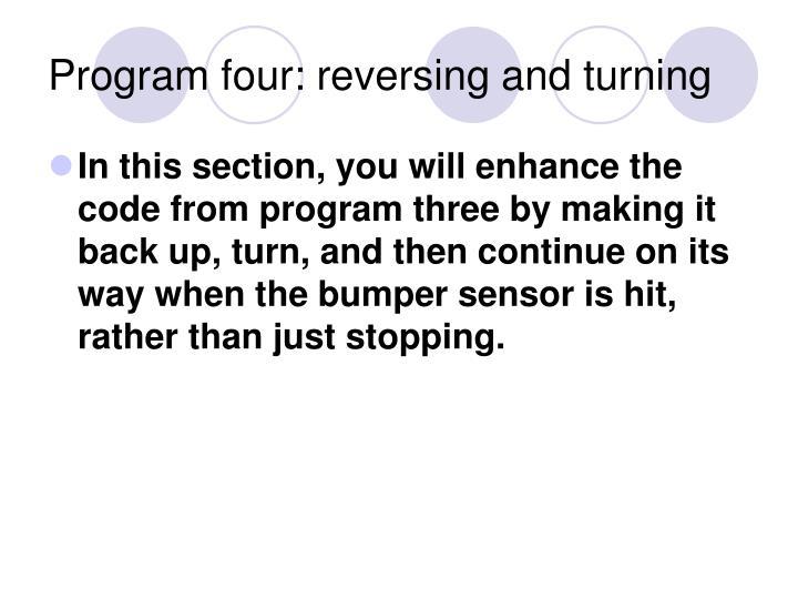 Program four: reversing and turning