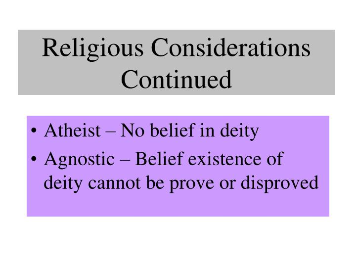 Religious Considerations Continued