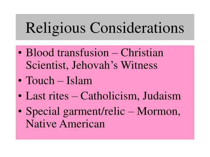 Religious Considerations