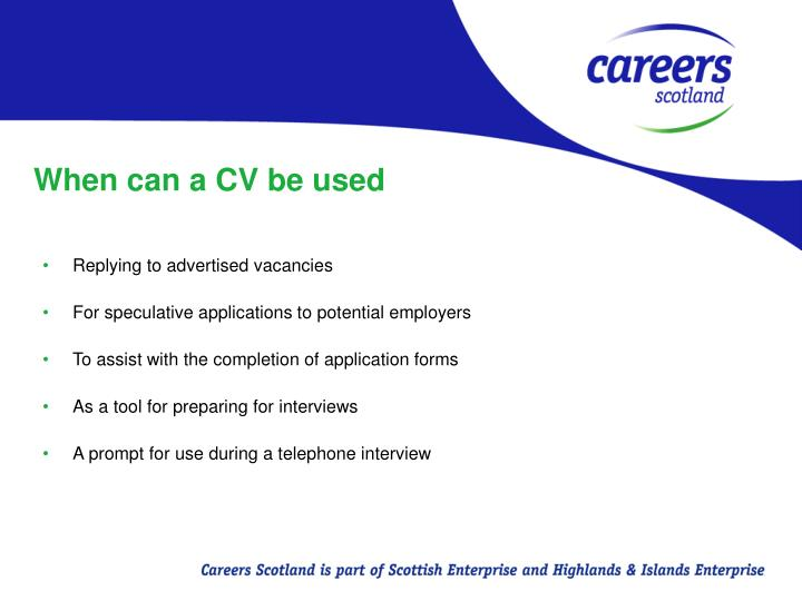 When can a CV be used