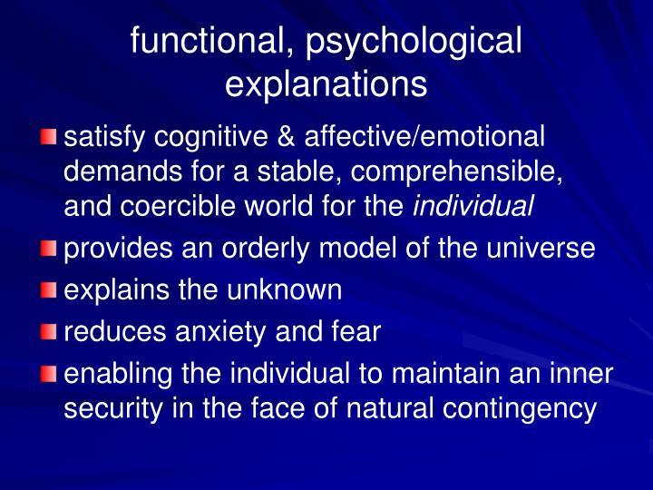 functional, psychological explanations