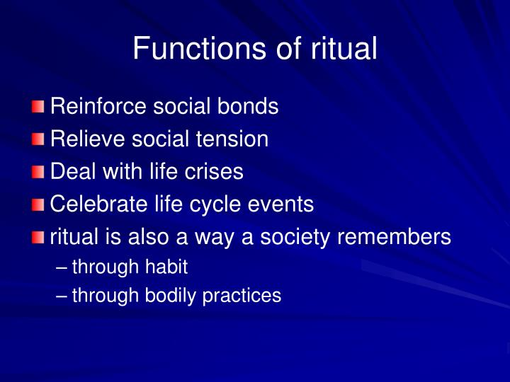 Functions of ritual