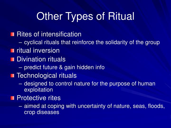 Other Types of Ritual